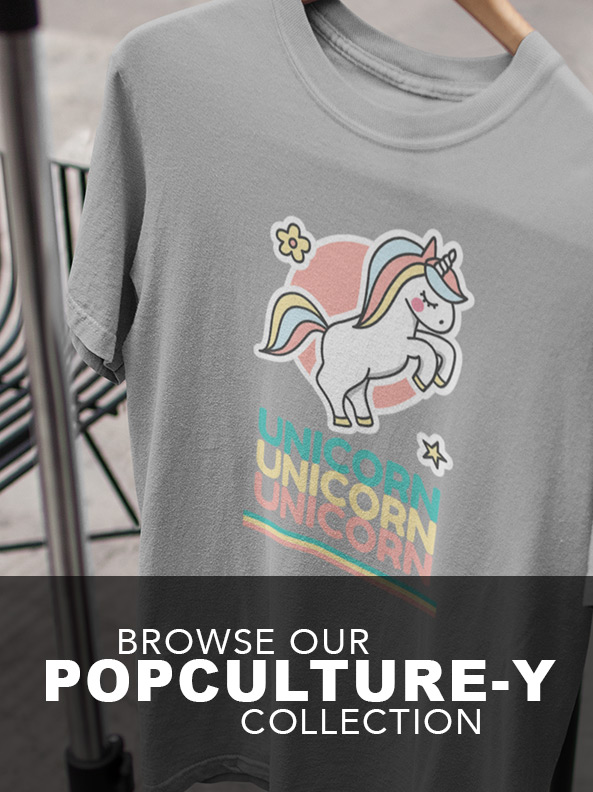 Browse our Popculture-y T-shirt collection